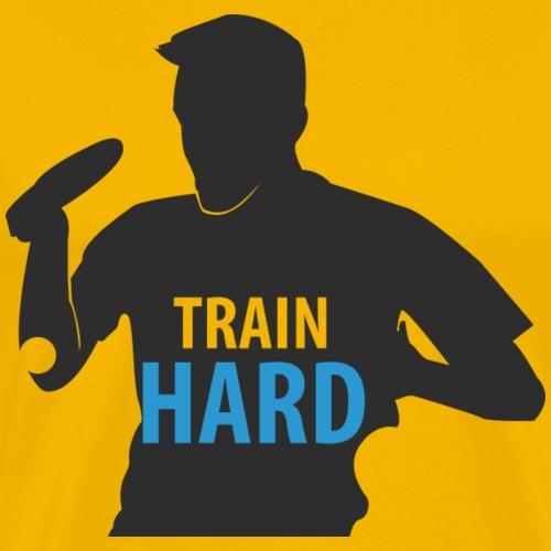 Train Hard and be a Table Tennis Win win - Männer Premium T-Shirt
