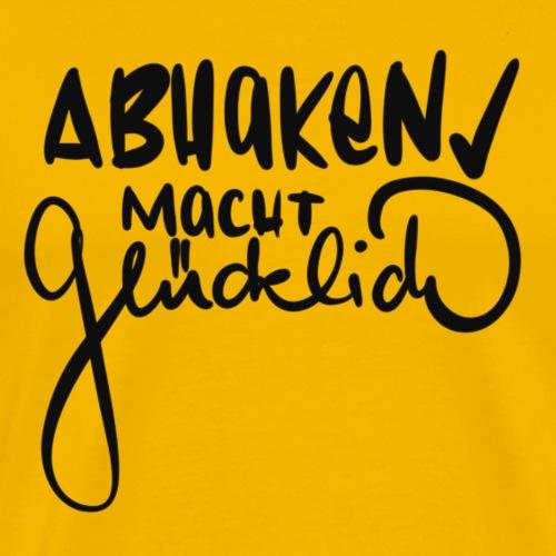 Abhaken macht glücklich - Männer Premium T-Shirt