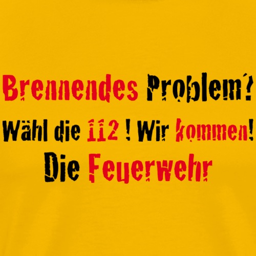 Burning Problems - Männer Premium T-Shirt