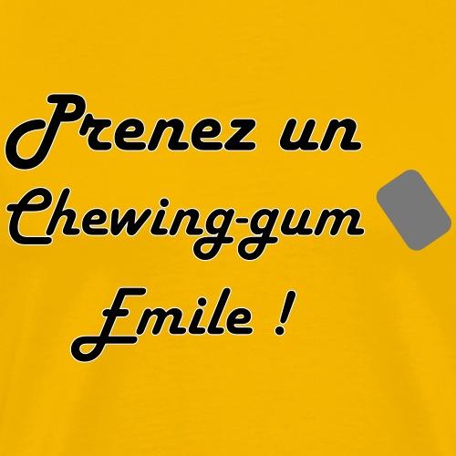 Prenez un chewing-gum Emile