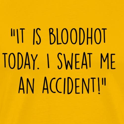 Bloodhot - Mannen Premium T-shirt