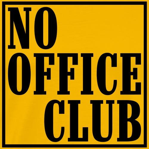 NoOfficeClubedgy - Männer Premium T-Shirt