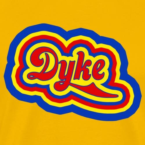 dyke - Men's Premium T-Shirt