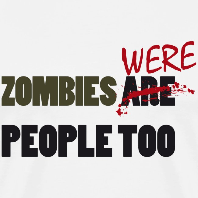 zombies were people too