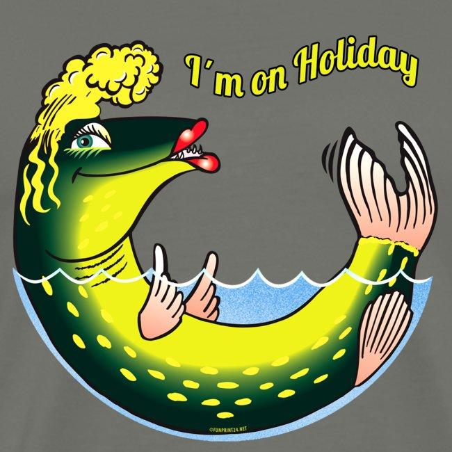 10-39 LADY FISH HOLIDAY - Haukileidi lomailee