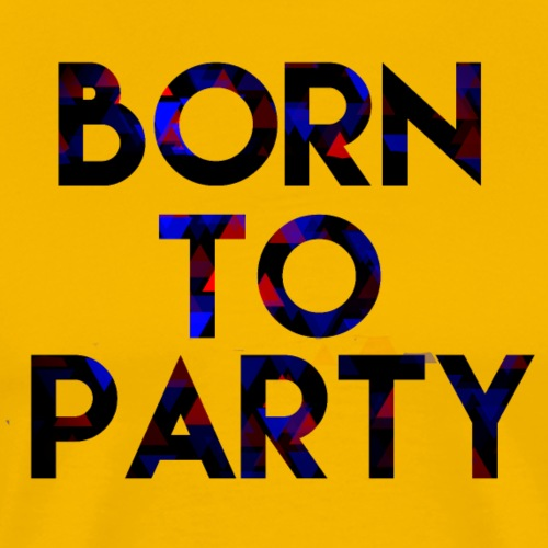 Born to Party - Men's Premium T-Shirt