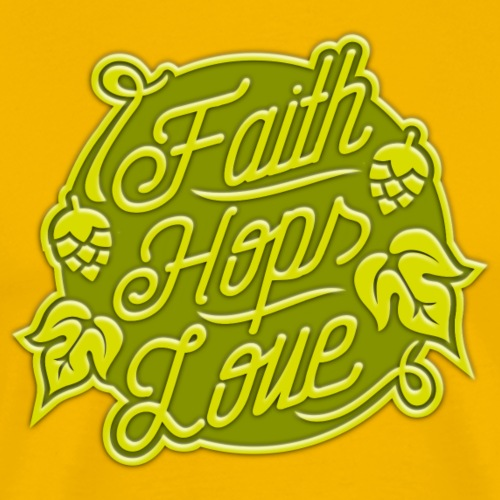 Faith, Hops, Love - Männer Premium T-Shirt