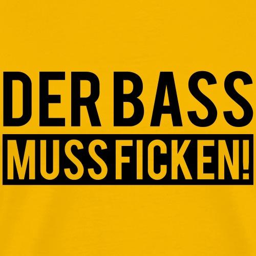 Der Bass muss ficken v3 - Männer Premium T-Shirt