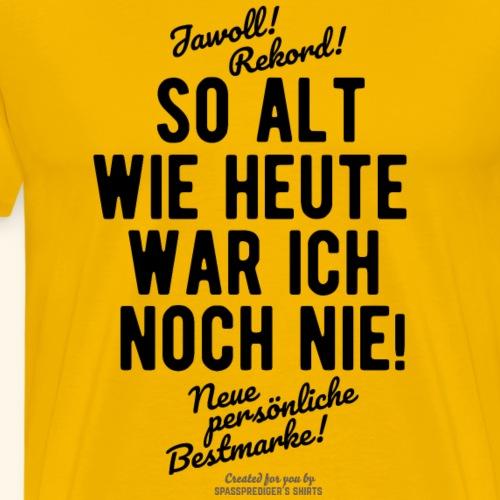 Sprüche T Shirt Alter Rekord - Männer Premium T-Shirt