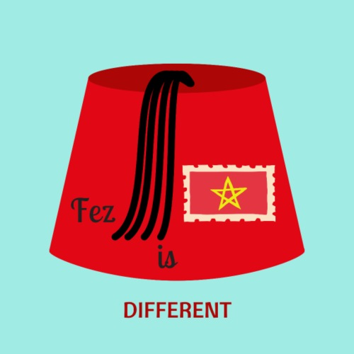 Fez is different