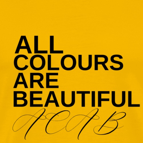 All Colours Are Beautiful ACAB - Männer Premium T-Shirt