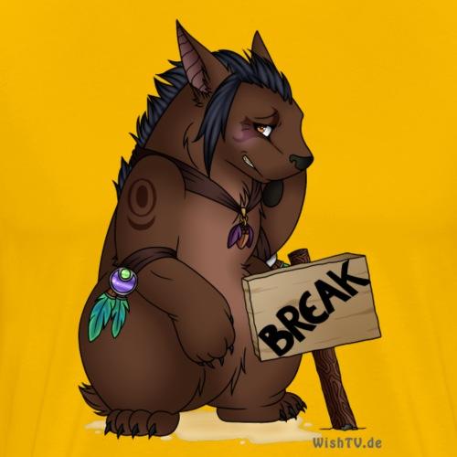 Break Bärchi - Männer Premium T-Shirt