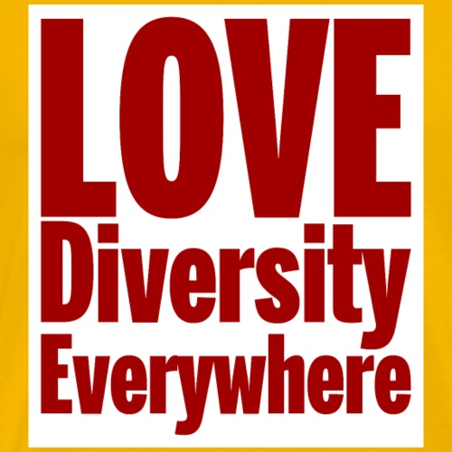 Love, diversity, Everywhere- red text - Men's Premium T-Shirt