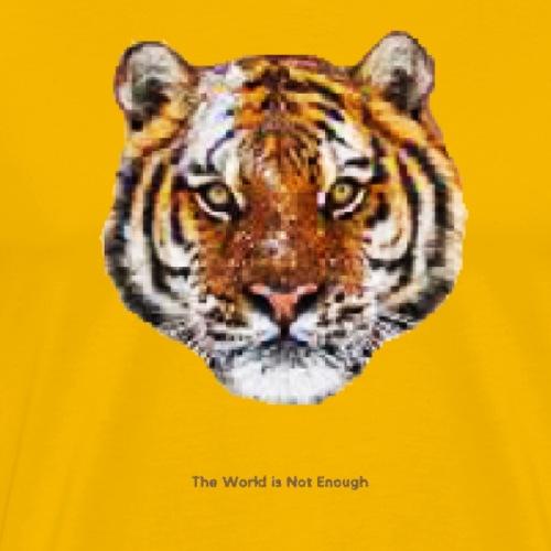 The World is Not Enough Dark Letters - Men's Premium T-Shirt