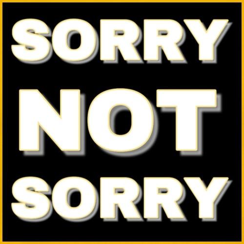 Sorry Not Sorry yellow - Men's Premium T-Shirt