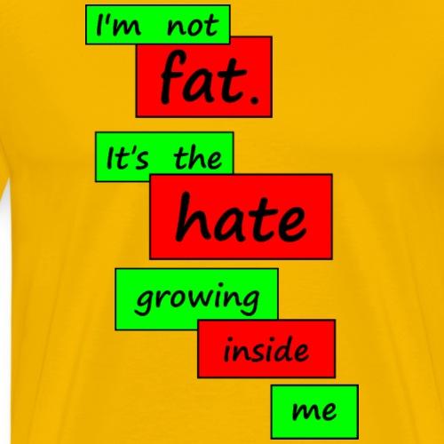 Growing Hate - Men's Premium T-Shirt