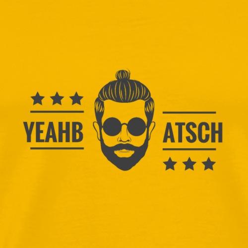 Yeahbatsch - Männer Premium T-Shirt