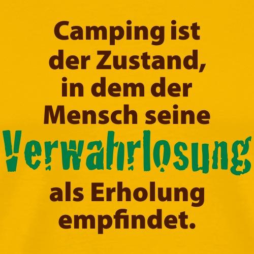 Camping Verwahrlosung Zuhause Zelten Urlaub Ferien - Men's Premium T-Shirt