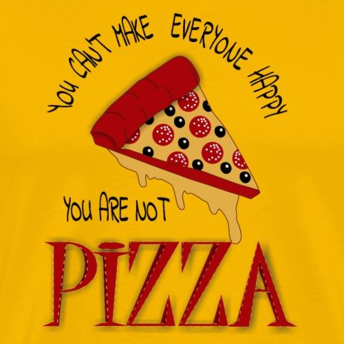 Non puoi rendere tutti felici che non sei la pizza - Maglietta Premium da uomo