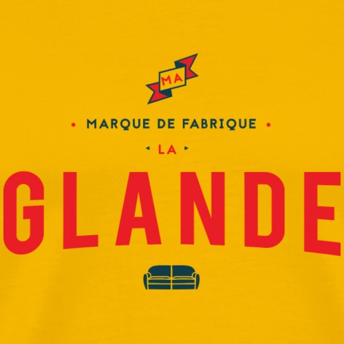 Ma Marque de Fabrique la Glande - T-shirt Premium Homme