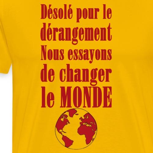 Changer le Monde - T-shirt Premium Homme