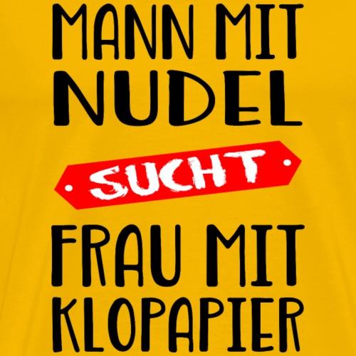 Mann mit Nudel sucht Frau - Männer Premium T-Shirt