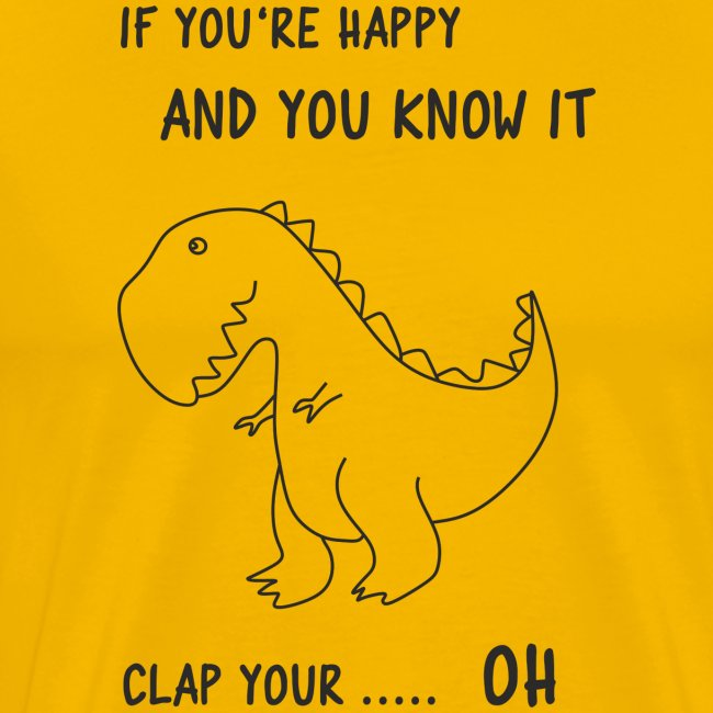 If you happy and you know it clap your OH