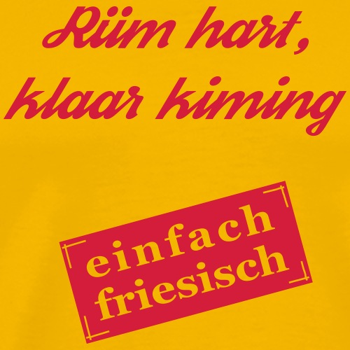 ruemhartklaarkiming001 - Männer Premium T-Shirt