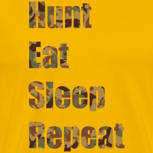 Hunt, Eat, Sleep, Repeat - Männer Premium T-Shirt