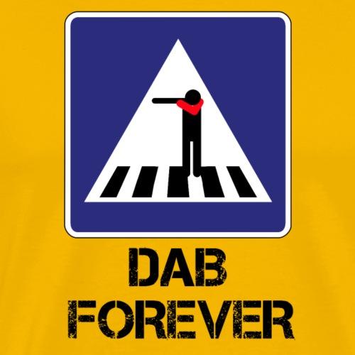 DAB FOREVER ZEBRA CROSSING/ DAB E POI ATTRAVERSO - Maglietta Premium da uomo