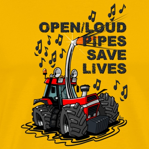 0781 open/loud pipes save lives - Mannen Premium T-shirt