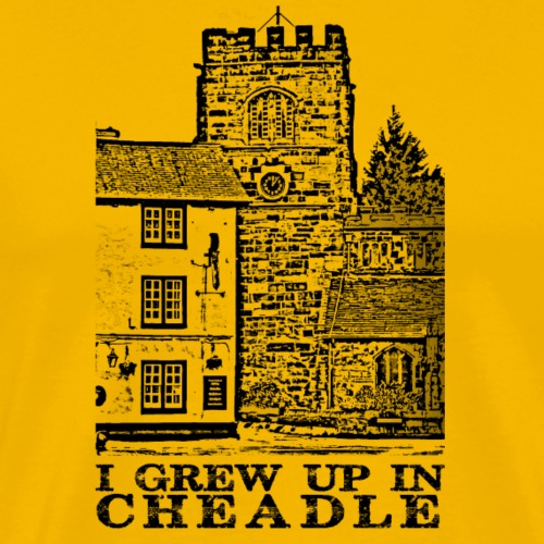 I grew up in Cheadle - Men's Premium T-Shirt