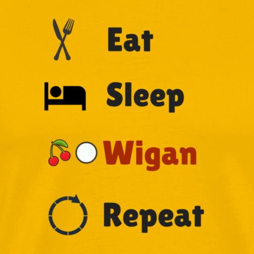 Eat Sleep Wigan Repeat - Men's Premium T-Shirt