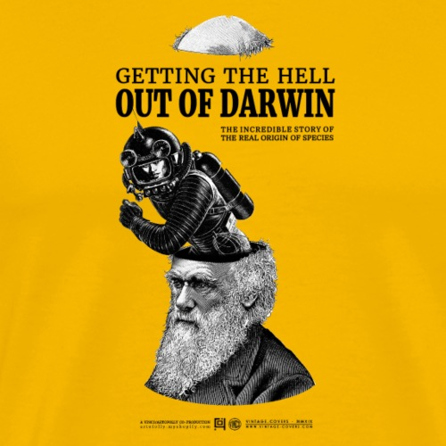Getting the Hell out of Darwin - Men's Premium T-Shirt