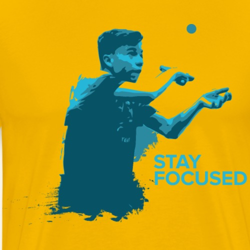 Stay Focused and enjoy the game ping pong - Männer Premium T-Shirt