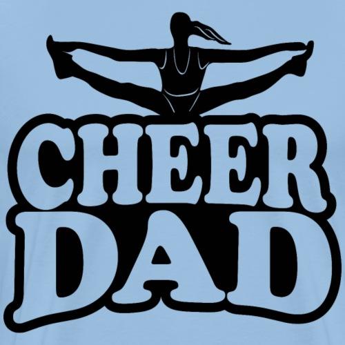 Cheer DAD - Männer Premium T-Shirt