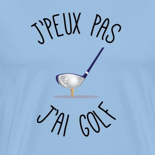 je peux pas j'ai golf - T-shirt Premium Homme