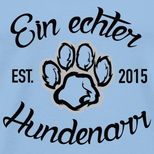 Ein-echter-Hundenarr - Männer Premium T-Shirt