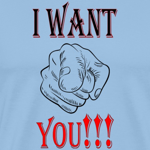 I WANT YOU! - T-shirt Premium Homme