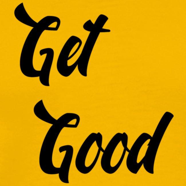 Get Good