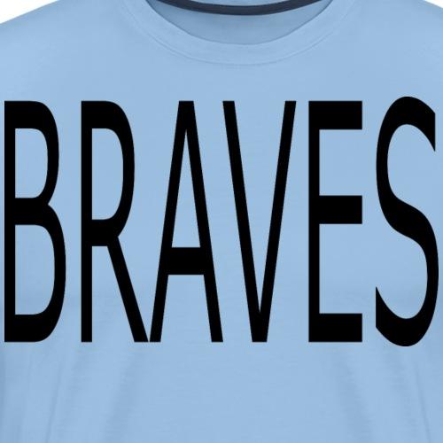Text Mutige - Männer Premium T-Shirt