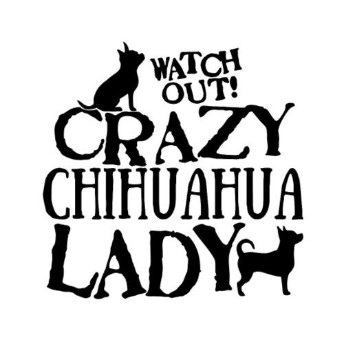 Crazy Chihuahua Lady B - Miesten premium t-paita