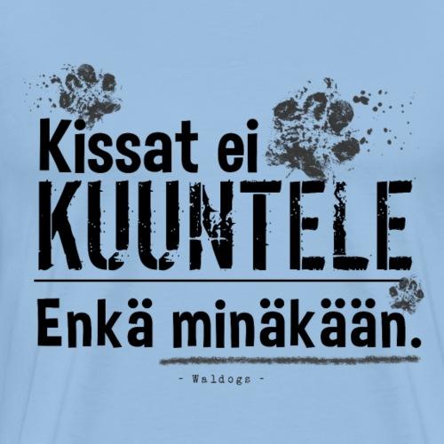 Ei Kuunnella - III - Miesten premium t-paita