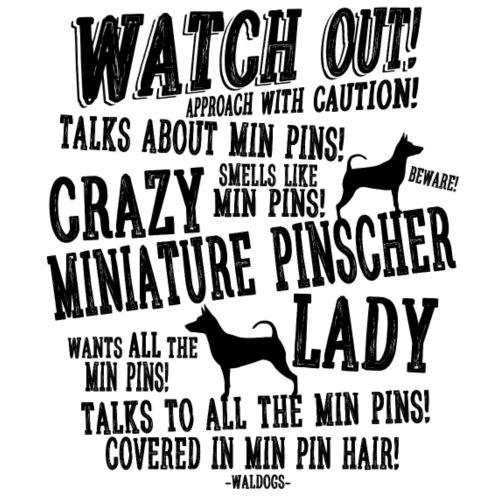 Watch Out Minpin B - Miesten premium t-paita