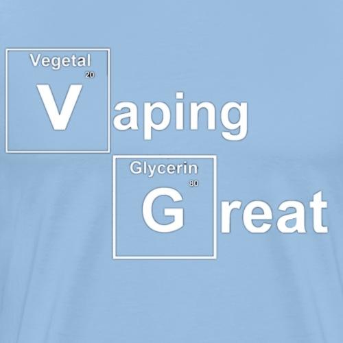 Vaping Great - T-shirt Premium Homme