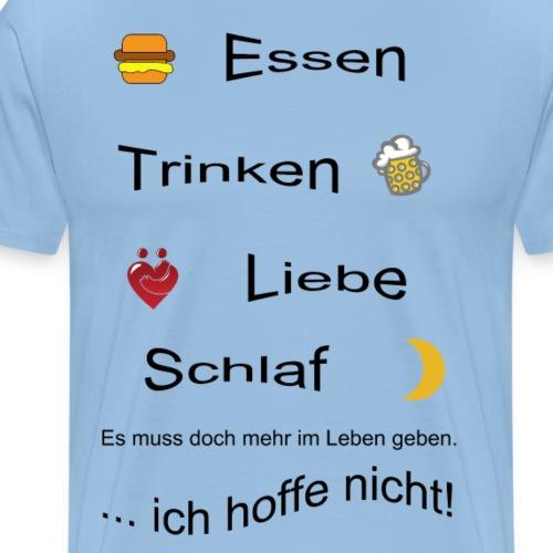 Lebensweissheit - Männer Premium T-Shirt