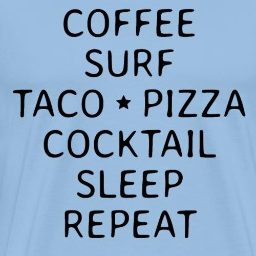 Surfen endlos mit Kaffee Tacos Pizza Party Strand - Männer Premium T-Shirt