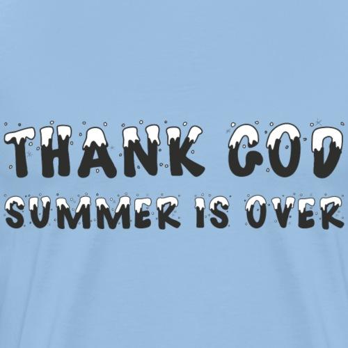 Thank God Summer Winter Geschenk - Männer Premium T-Shirt