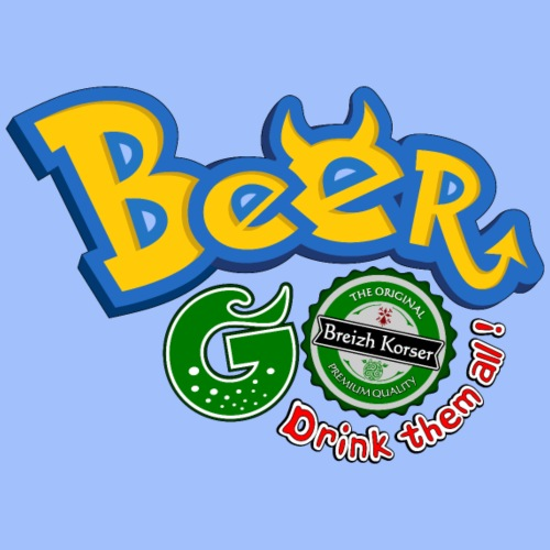 Beer go, drink them all ! - T-shirt Premium Homme