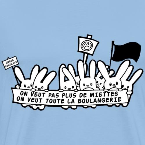 On veut tout! - T-shirt Premium Homme